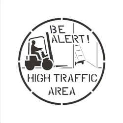 BE ALERT! HIGH TRAFFIC AREA