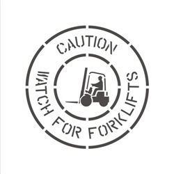 CAUTION - WATCH FOR FORKLIFTS